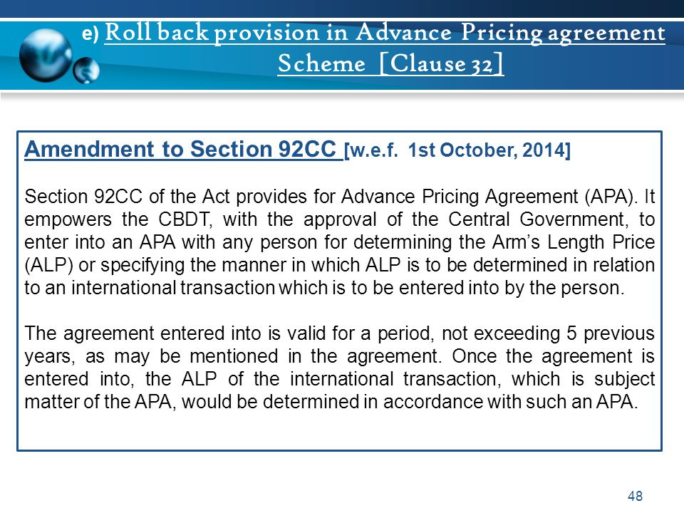 e) Roll back provision in Advance Pricing agreement Scheme [Clause 32]
